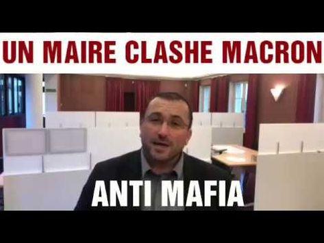 Exclu Un Maire Courageux Clash Emmanuel Macron Avec Images Macron Emmanuel Macron