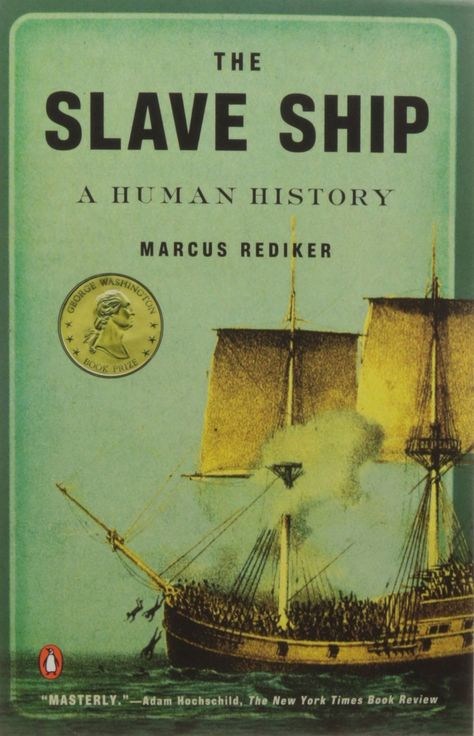 The Slave Ship: A Human History (Paperback) - In this widely praised history of an infamous institution, award-winning scholar Marcus Rediker shines a light into the darkest corners of the British and American slave ships of the eighteenth centur Black History Books, Black History Facts, Black Books, History Of The World, I Love Books, Good Books, Books To Read, My Books, Penguin Books
