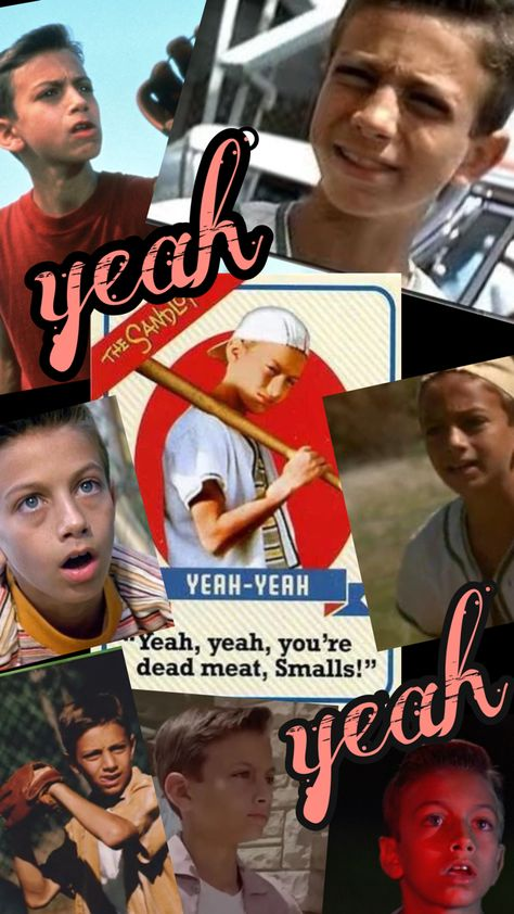 Yeah Yeah from The Sandlot