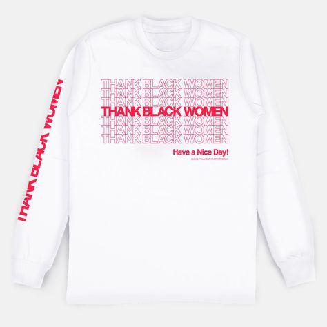Thank Black Women Long Sleeve Shirt - 4XL