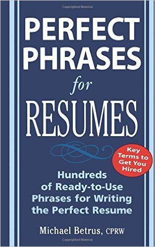 Perfect Phrases for Writing Grant Proposals (Perfect Phrases - perfect phrases for resumes