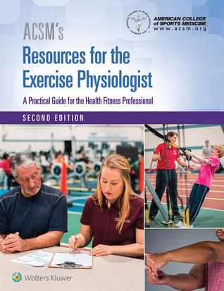 Pdf Acsm S Resources For The Exercise Physiologist Read Acsm Physiologist Sports Medicine