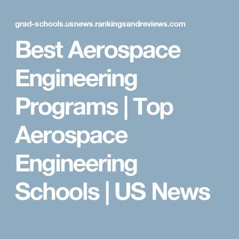 Best Aerospace Engineering Schools >> Pinterest