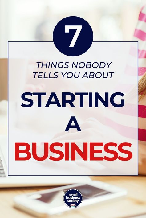 7 Things people don't tell you about starting a business. We all want our start up small business to succeed, out local store and online shop to make money right away. We have lots of motivation, inspirations and goals. But there are entrepreneurship truths when building a new business that all entrepreneurs must know beyond the basics and advice. #startingabusiness #startup #startupbusiness #smallbusiness
