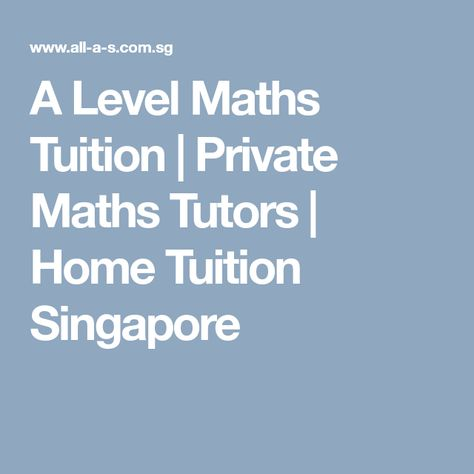 Psle Maths Tuition Singapore Maths Tuition Math Tutor O Level