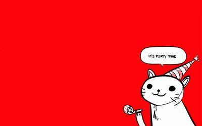 It S Party Time Wallpaper Cat Memes Funny Cat Memes Pet Style
