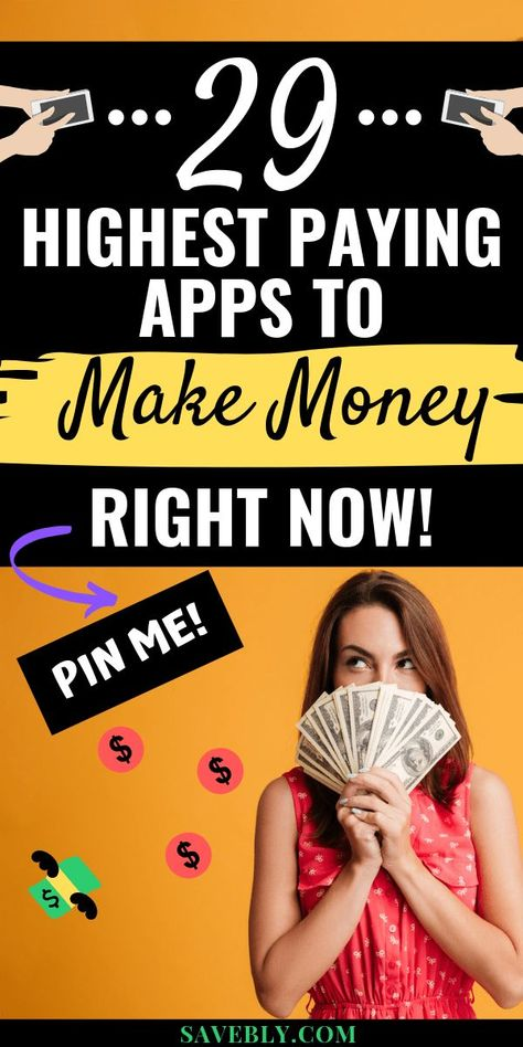 29 Highest Paying Apps To Make $1,000's Now In 2020!