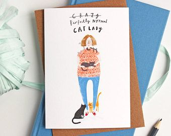 Funny Cat Card Crazy Cat Lady Card Cat Card Birthday Card Just Because Card Crazy Cat Lady G Cat Birthday Card Original Greeting Card Birthday Cards