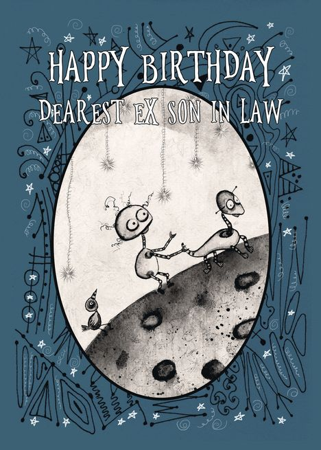 Happy Birthday Ex Son In Law Robot With Duck And Bird On The Moon Card Ad Affiliate Son Law Happy Bir Happy Birthday Card Art Happy Birthday Dear