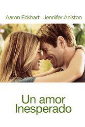 Un Amor Inesperado Peliculas De Romance Peliculas De Amor Y Peliculas Tristes
