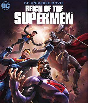 Cuevana 2 La Nueva Cuevana Reign Of The Supermen Animated Movies Universe Movie