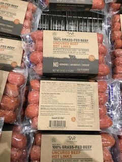 A Great Choice For Sausage And Can Be Found At Costco Great Low Carb Choice Grass Fed Beef Burgers Whole Food Recipes Grass Fed Beef