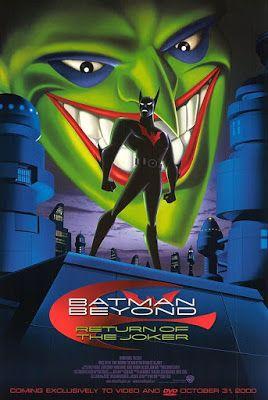 Batman Del Futuro Pelicula El Regreso Del Guason Return Of The Joker Batman Beyond Joker Poster