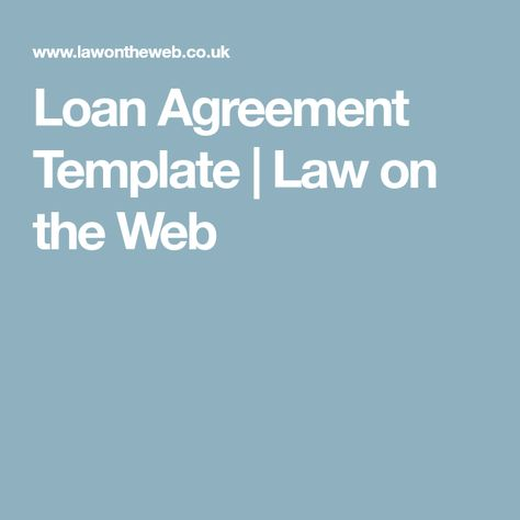 Loan Agreement Template  Law On The Web  Loan Template