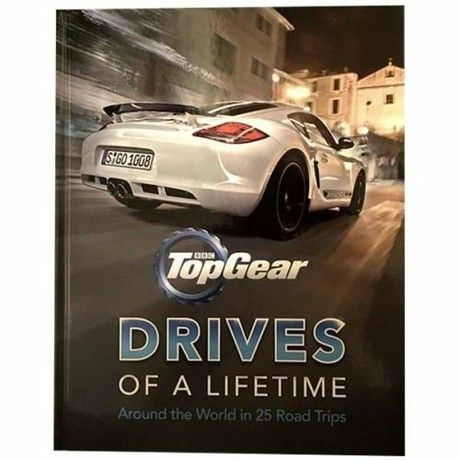Top Gear Drives Of A Lifetime Around The World In 25 Road Trips Gear Drive Road Trip Trip