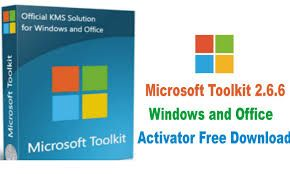 Microsoft Toolkit 2 6 7 download 2019, its Windows 10 Activator