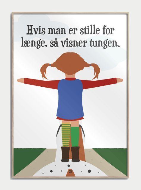Hvis Man Er Stille For Laenge Plakater Med Tidens Sjoveste Danske Citater Sjove Skilte Sjove Citater Citater Om Born