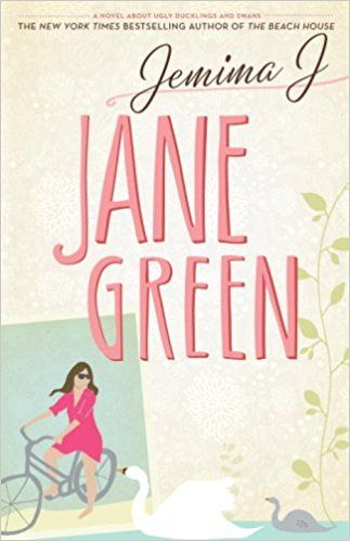 Jemima J: A Novel About Ugly Ducklings and Swans: Jane Green