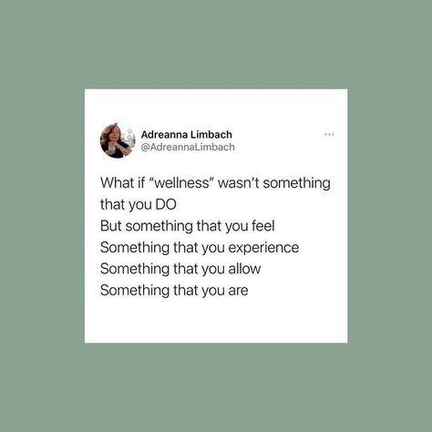 Wellness quote via Adrianna Limbach