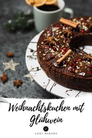 Weihnachtlicher Ruhrkuchen Mit Gluhwein Kuchen Und Torten Rezepte Weihnachtlicher Ruhrkuchen Weihnachtskuchen