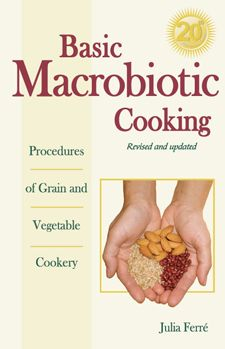 Basic Macrobiotic Cooking