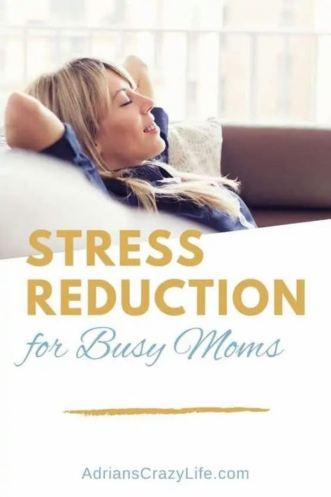 Stress Reduction for Busy Moms