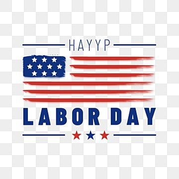 Happy Labor Day American Stars And Stripes Illustration American Labor Day Happy Star Spangled Banner Png Transparent Clipart Image And Psd File For Free Dow Print Design Template Graphic Design Templates