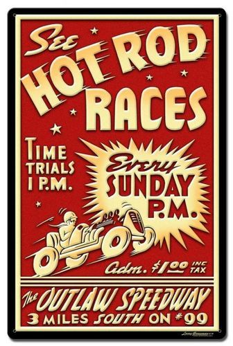 1950 S Hot Rod Races Metal Sign 16 X 24 Inches Metal Signs Vintage Metal Signs Hot Rods