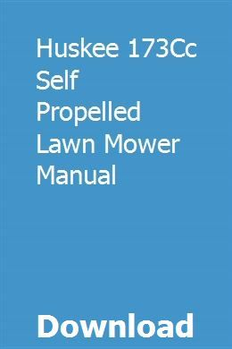 Huskee 173cc Self Propelled Lawn Mower Manual Lawn Mower Self