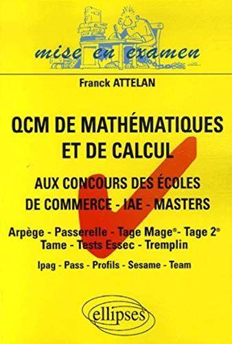 Telecharger Les Qcm De Mathematiques Et De Calcul Aux Concours D Entree Des Ecoles De Commerce En 2020 Calcul Ecole De Commerce Mathematiques