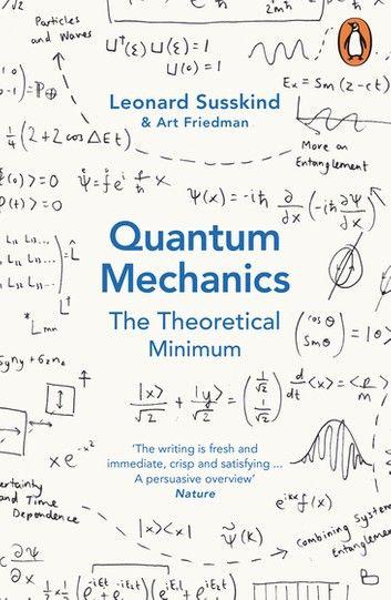 Quantum Mechanics The Theoretical Minimum Ebook By Leonard Susskind Rakuten Kobo Quantum Mechanics Leonard Susskind Quantum