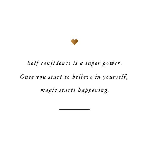 Self Confidence Is A Super Power