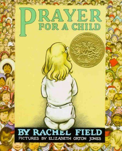 1945 - Prayer for a Child / illustrated by Elizabeth Orton