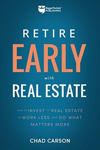 Retire Early With Real Estate: How Smart Investing Can Help You Escape the 9-5 Grind and Do More of What Matters (Financial Freedom (2)) - Default