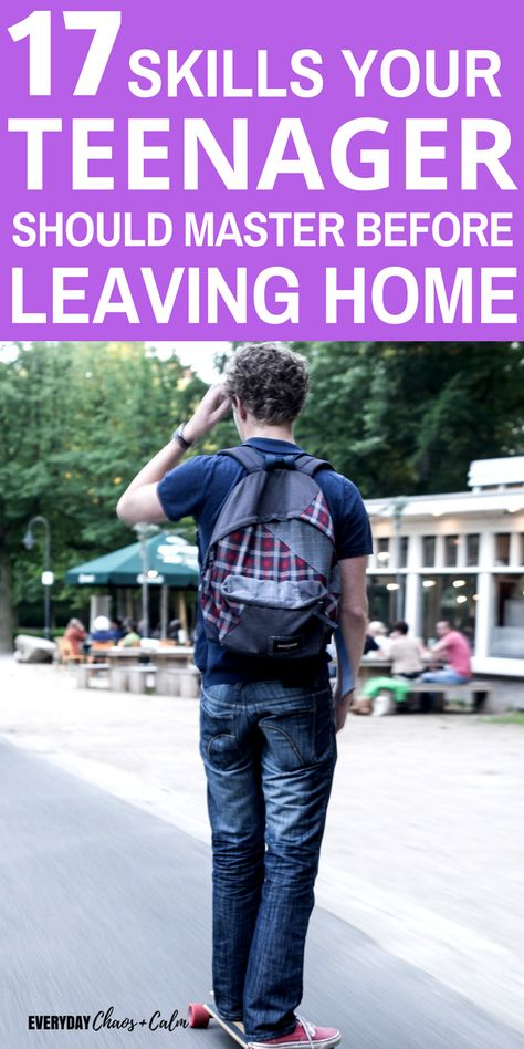 25 Life Skills Teens Should Learn Before Leaving Home