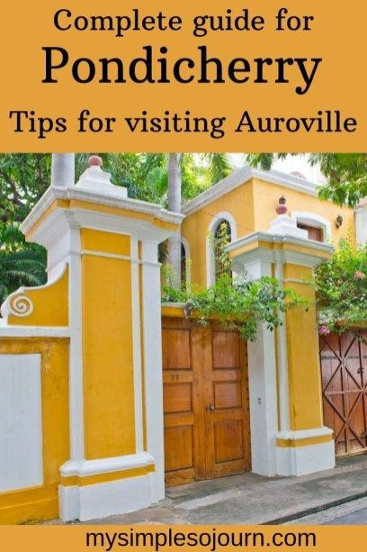 Exploring French colony in Pondicherry and Auroville | Asia Travel