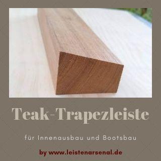 Teakleisten Teak Holzleisten Bootsbau