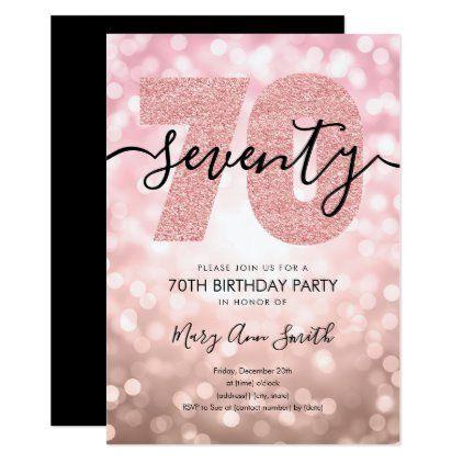 Elegant Rose Gold 70th Birthday Party Invitation Zazzle Com 70th Birthday Invitations 70th Birthday Parties Birthday Party Invitations