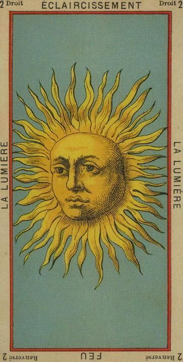 2 The Light – Clarification-Fire – The Etteilla Tarot, The Book of Thoth   The Unified Esoteric Tarot