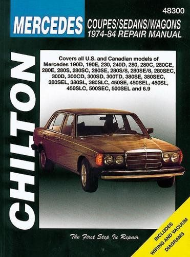 Download Pdf Mercedes Coupes Sedans And Wagons 197484 Repair Manuals Chilton Total Car Care Automotive Repair Manuals Free Epub Mobi Ebooks