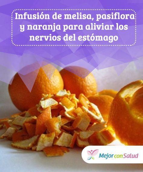 remedios naturales para nervios en el estomago