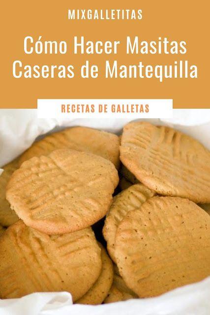 Aprende A Hacer Galletas De Mantequilla Caseras Paso A Paso La Mejor De Las Recetas En 2021 Masitas De Manteca Mantequilla Casera Galletas De Azúcar Decoradas