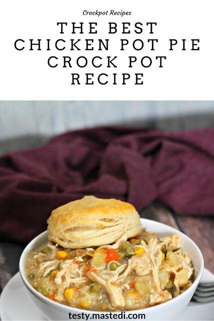 The Best Chicken Pot Pie Crock Pot Recipe Pork Chop Recipes Crockpot Dinner Recipes Crockpot Crockpot Recipes