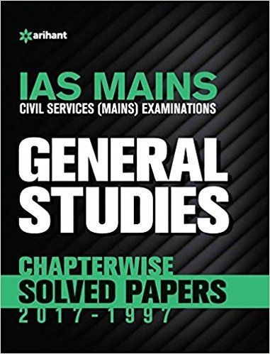 IAS Mains Chapterwise Solved Papers General Studies pdf ebook by