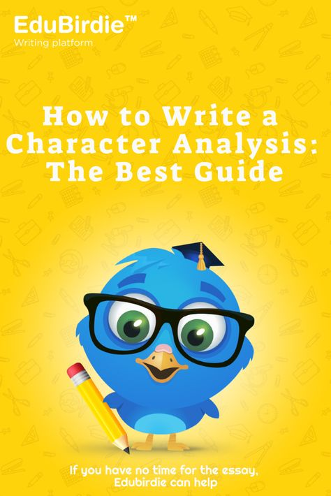 How to Write a Character Analysis: The Best Guide