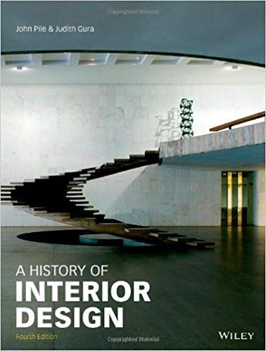 History Of Interior Design 4th Edition By John F Pile Isbn 13