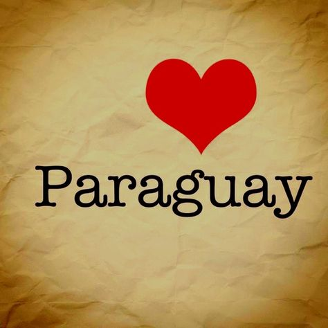 #Paraguay I WANT TO GO SO BAD