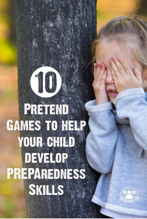 10 Great Pretend Games to Help Your Children Develop Preparedness Skills