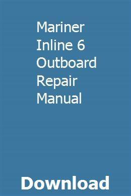 Mariner Inline 6 Outboard Repair Manual Owners Manuals Repair Manuals Hyundai Elantra