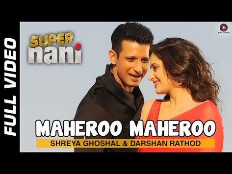Maheroo Maheroo Full Video Hd Super Nani Sharman Joshi Shweta Kumar Shreya Ghoshal Love Song Youtub Love Songs Bollywood Music Videos Best Video Song